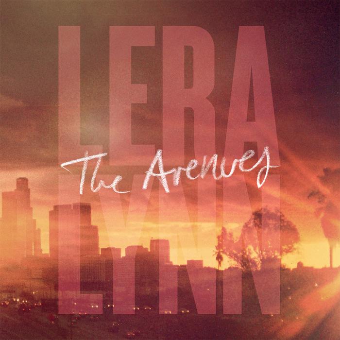 LERA LYNN - The Avenues