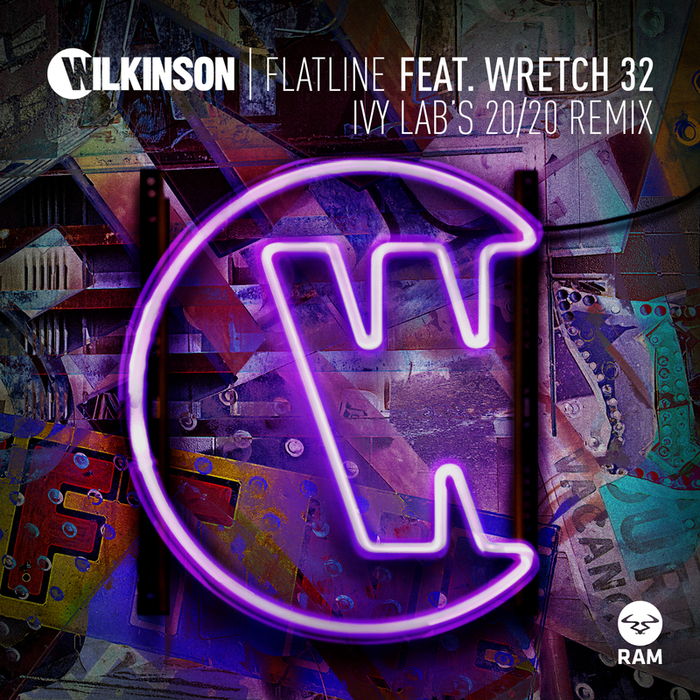 WILKINSON feat WRETCH 32 - Flatline (Ivy Labas 20/20 Remix)