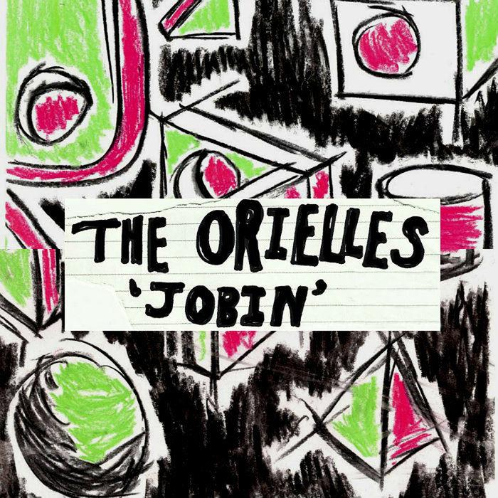 THE ORIELLES - Jobin
