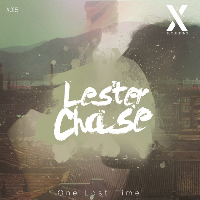 LESTER CHASE - One Last Time