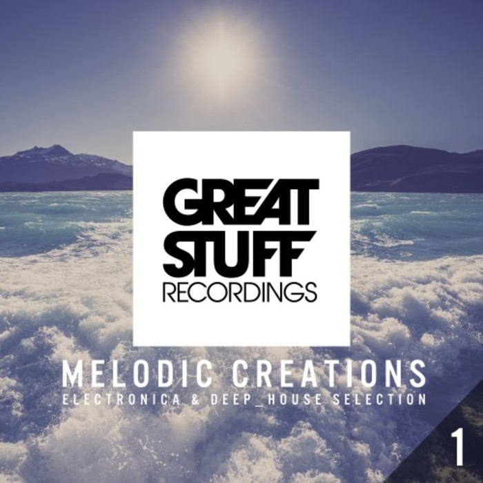 VARIOUS - Melodic Creations Vol 1