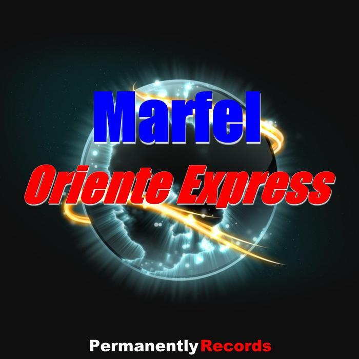 MARFEL - Oriente Express