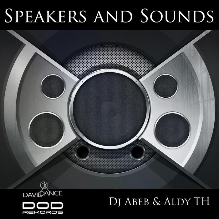 DJ ABEB/ALDY TH - Speakers & Sounds