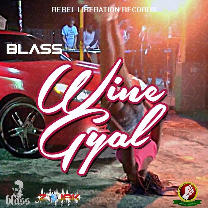 BLASS - Wine Gyal