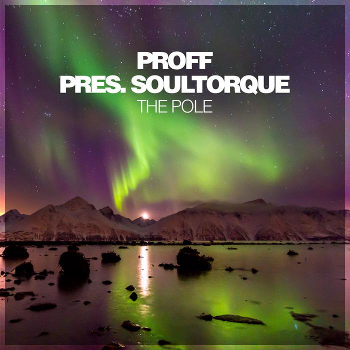 PROFF/SOULTORQUE - The Pole