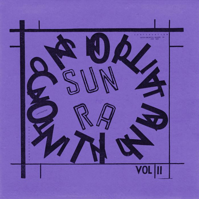 SUN RA/HIS ARKESTRA - Continuation Vol 2