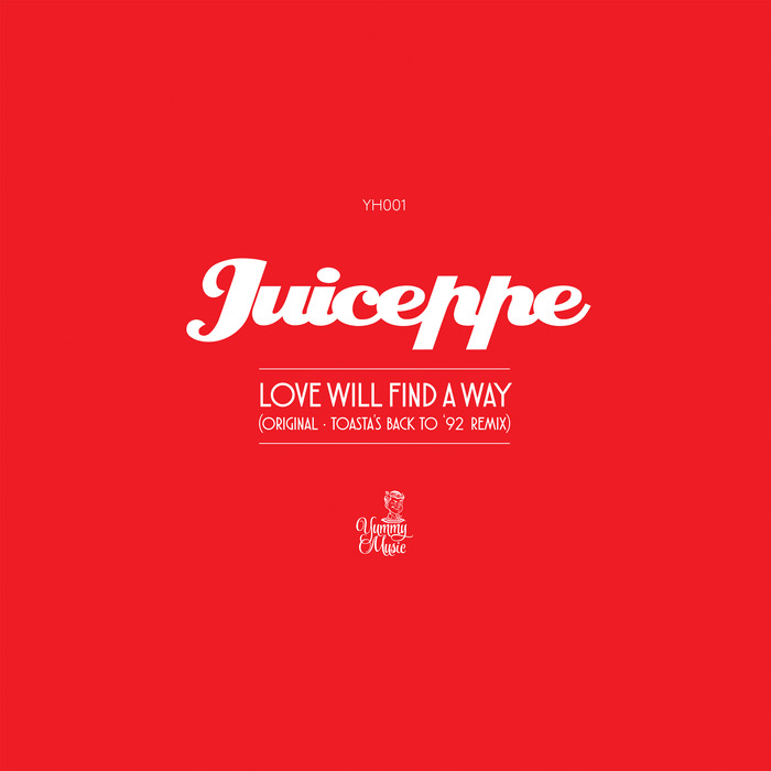 JUICEPPE - Love Will Find A Way