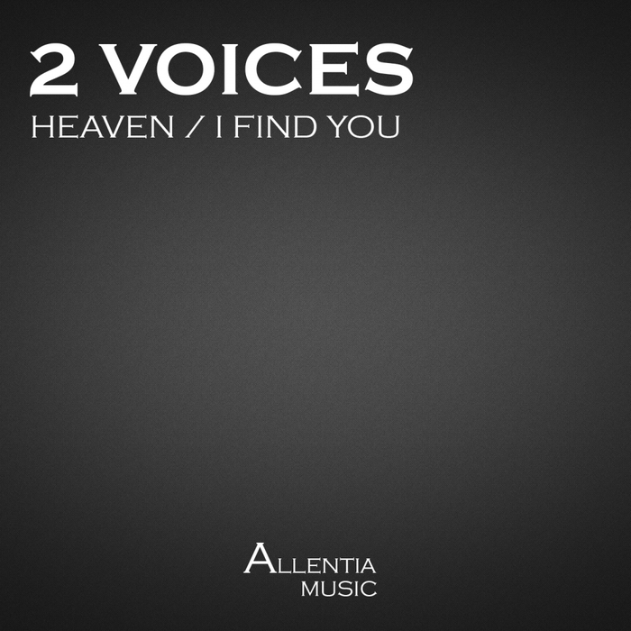2 VOICES - Heaven