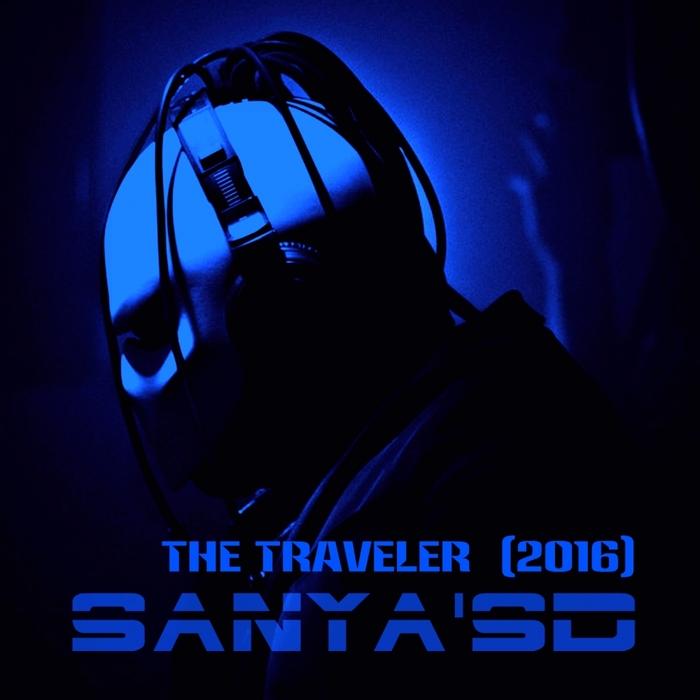 DJ SANYA'SD - The Traveler