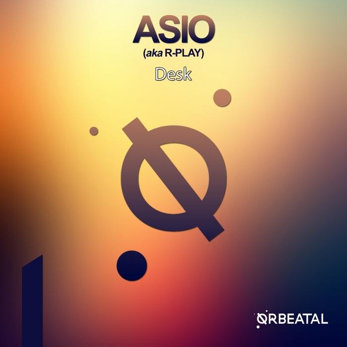 ASIO aka R-PLAY - Desk