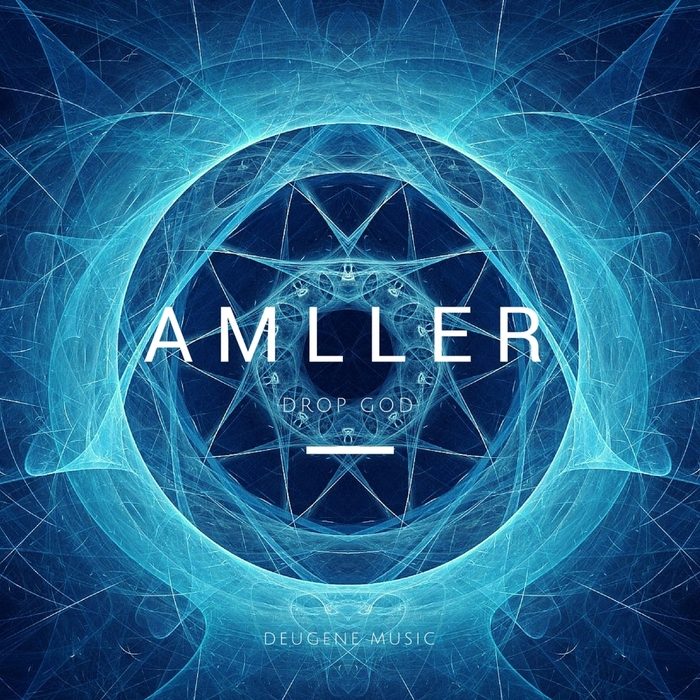 AMLLER - Drop God