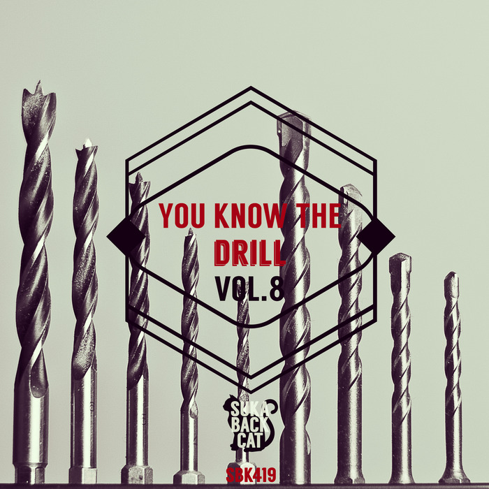 VARIOUS - You Know The Drill Vol 8