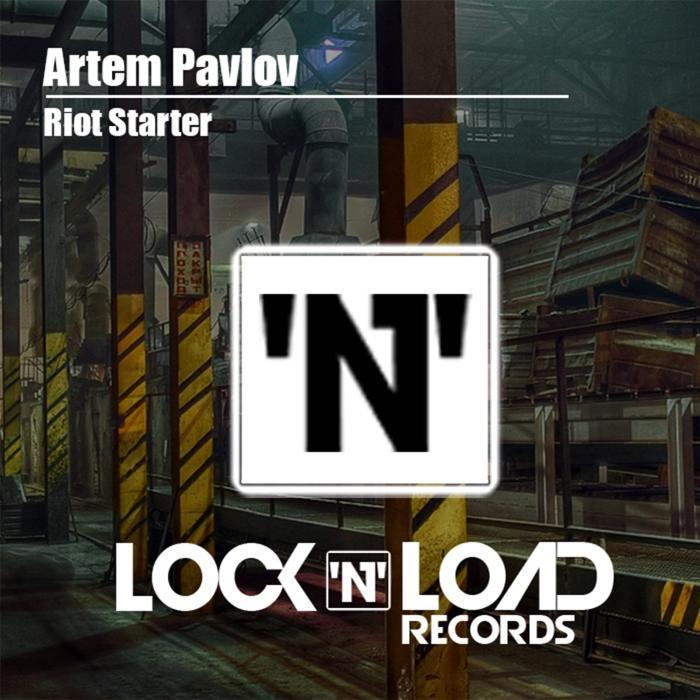 ARTEM PAVLOV - Riot Starter