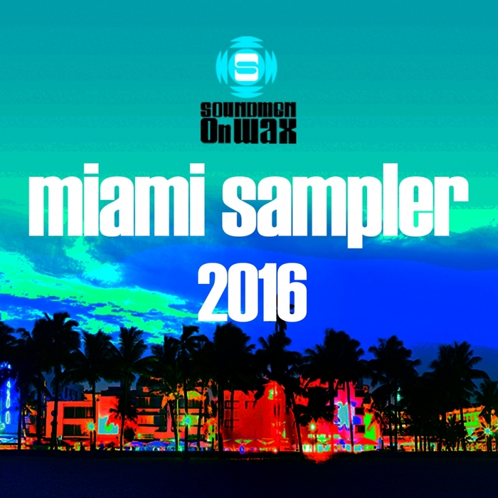 VARIOUS - Miami Sampler 2016