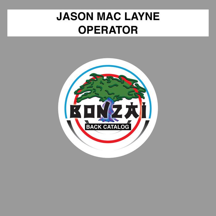 JASON MAC LAYNE - Operator