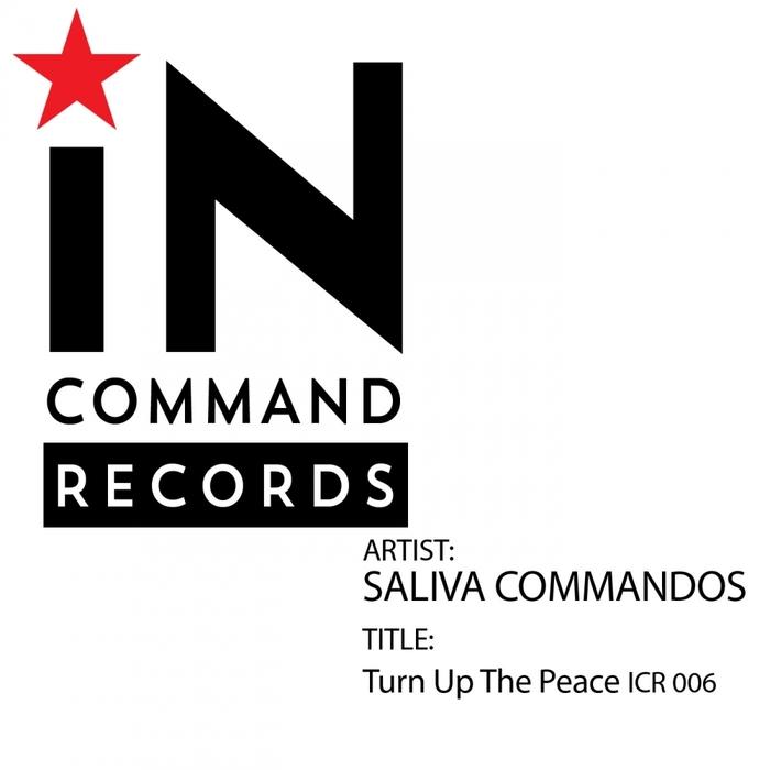 SALIVA COMMANDOS - Turn Up The Peace