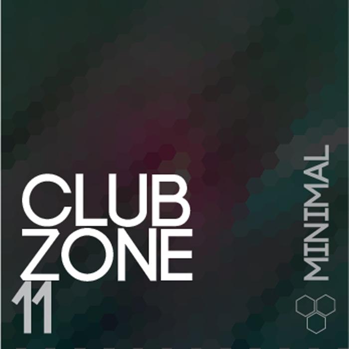 VARIOUS - Club Zone/Minimal Vol 11