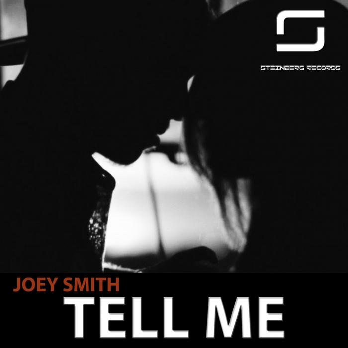 JOEY SMITH - Tell Me