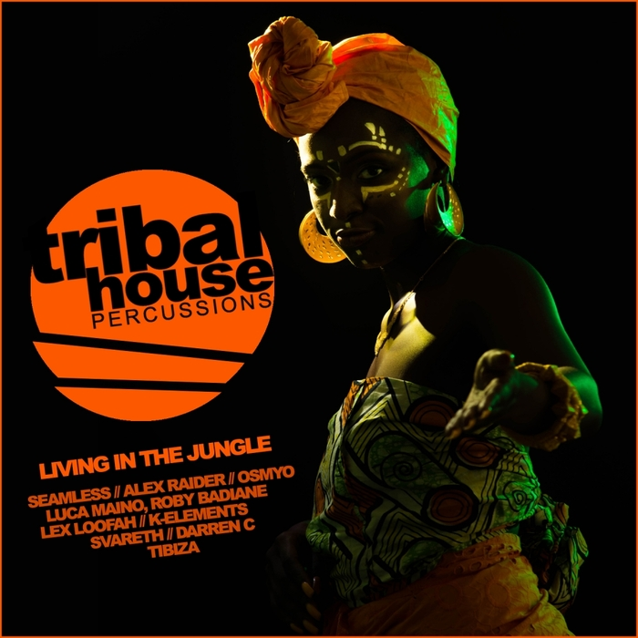 VARIOUS - Tribal House Percussions/Living In The Jungle