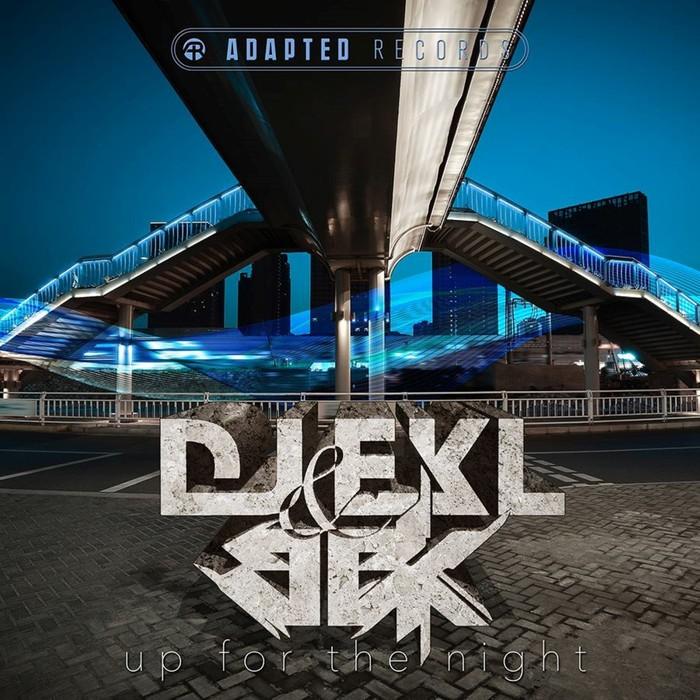 DJ EKL/BBK - Up For The Night EP