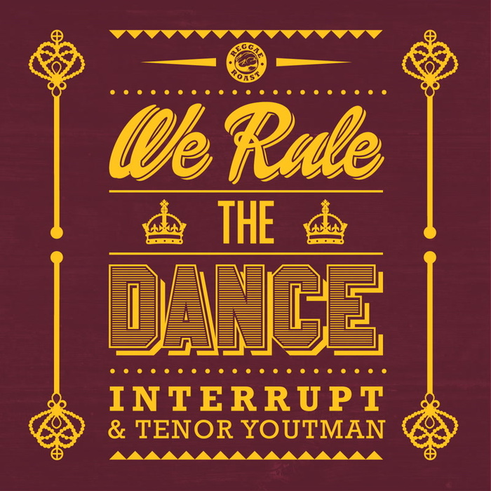 INTERRUPT - We Rule The Dance