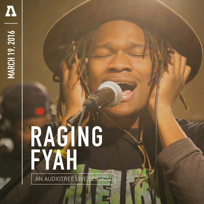 RAGING FYAH - An Audiotree Live Session