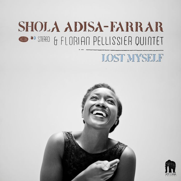 SHOLA ADISA-FARRAR/FLORIAN PELLISSIER QUINTET - Lost Myself