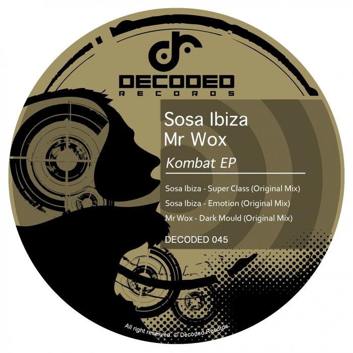 MR WOX/SOSA IBIZA - Kombat EP