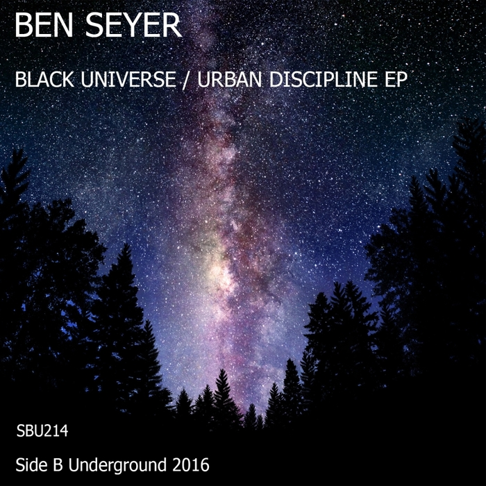 BEN SEYER - Black Universe EP