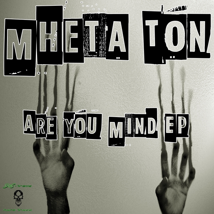 MHETA TON - Are You Mind EP
