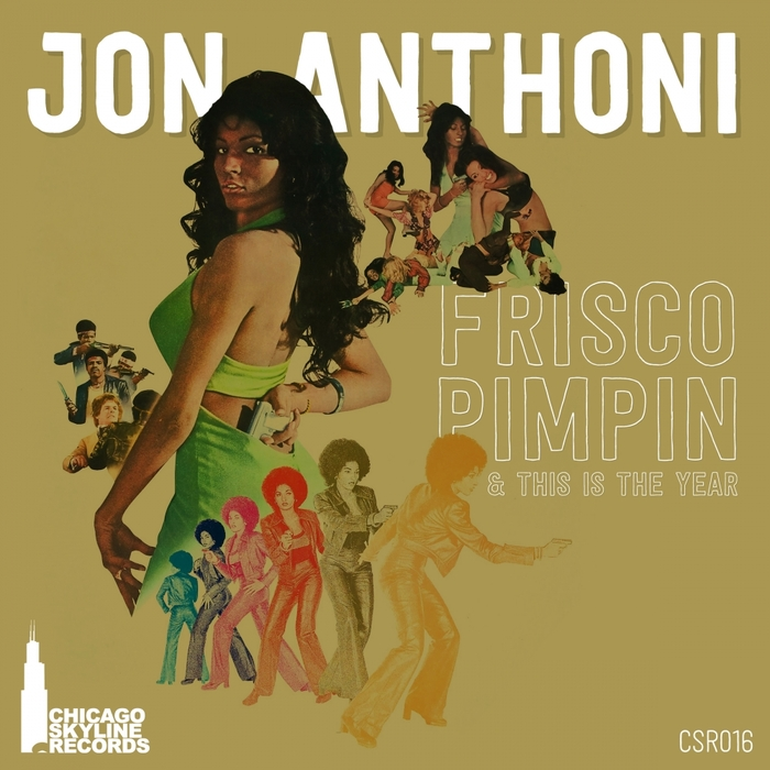 JON ANTHONI - Frisco Pimpin'