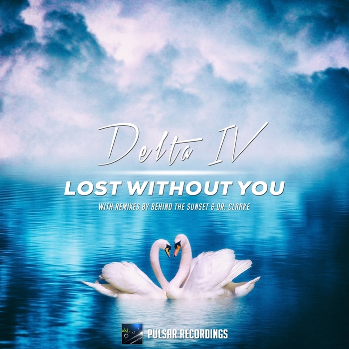 DELTA IV - Lost Without You