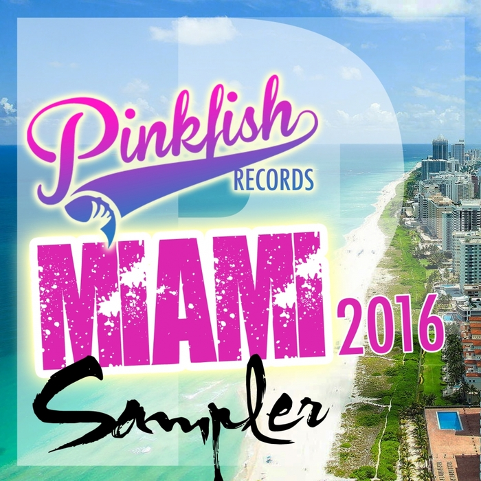 MARCUS WEDGEWOOD/ADAM HUBBARD/GAVIN M/DAN ASLOW/SOUNDPROOF/KIDEVA - Miami Sampler 2016