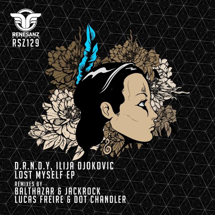 DRNDY/ILIJA DJOKOVIC - Lost Myself EP