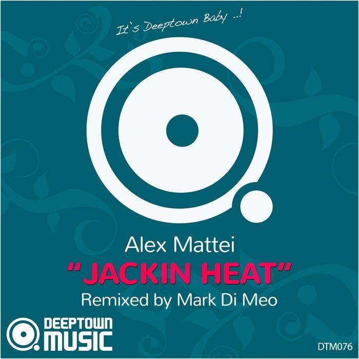 ALEX MATTEI - Jackin Heat