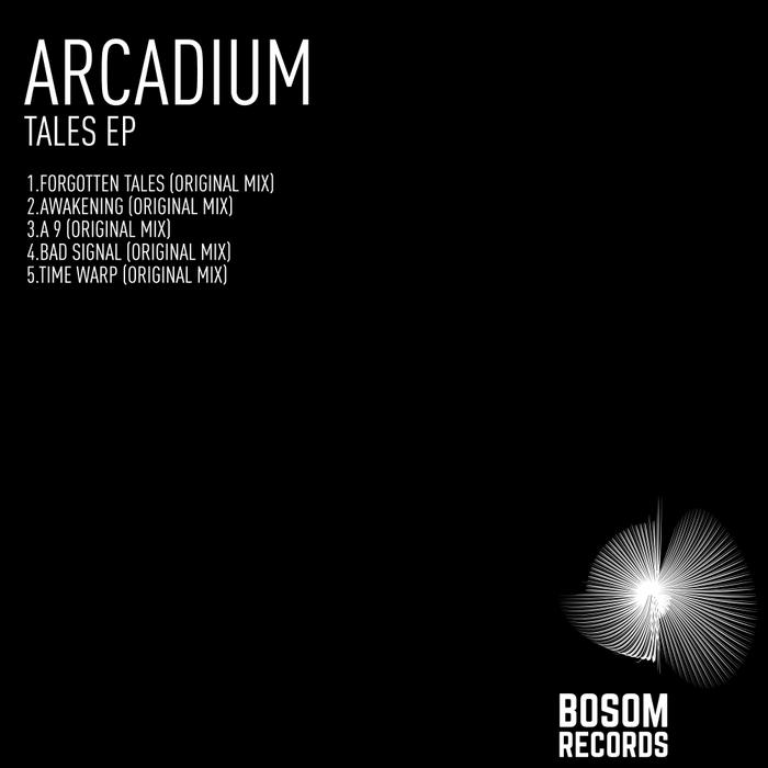 ARCADIUM - Tales EP