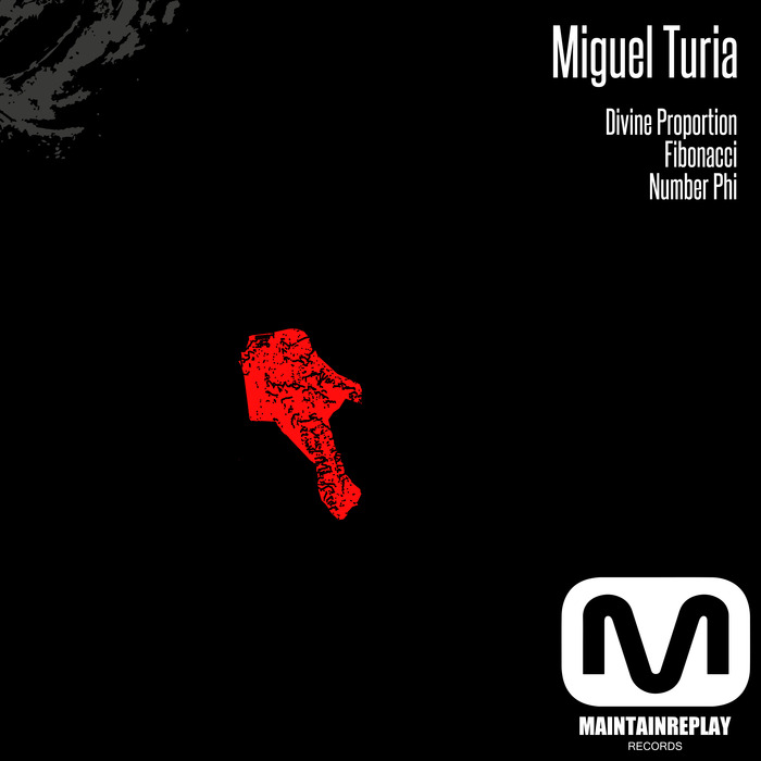 MIGUEL TURIA - Golden Ratio EP