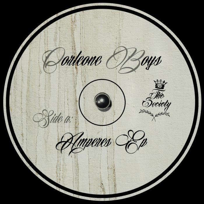 CORLEONE BOYS - Amperes EP