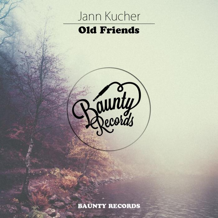JANN KUCHER - Old Friends