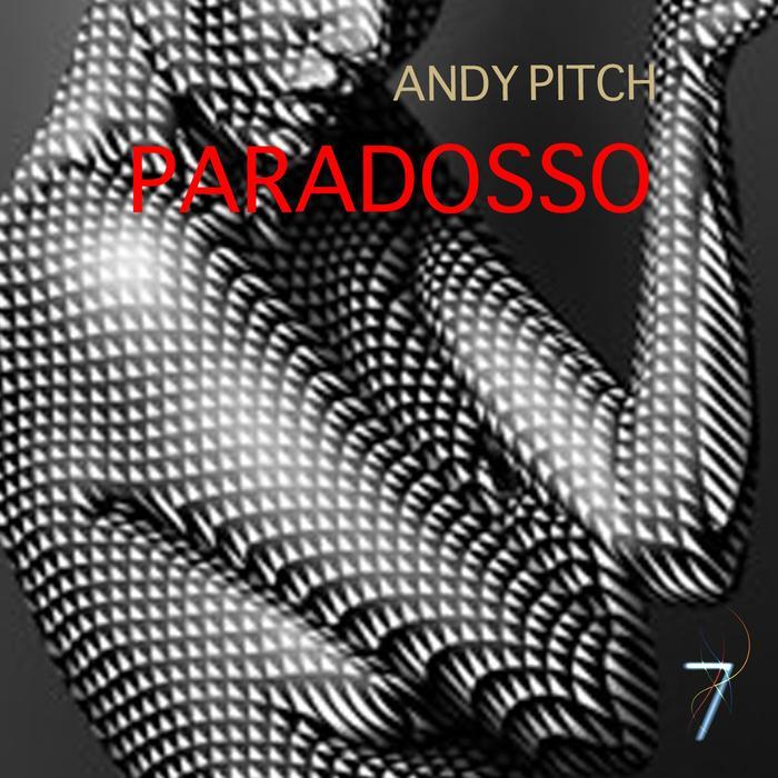 ANDY PITCH - Paradosso
