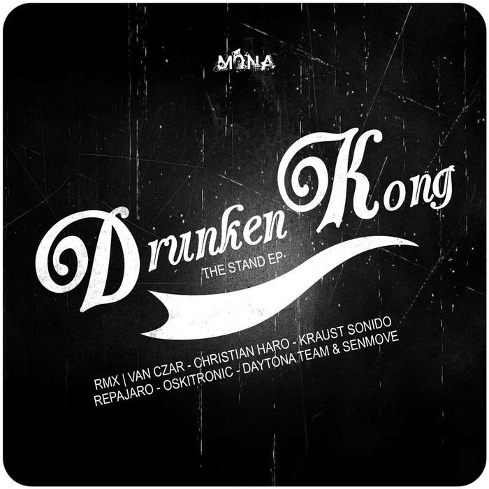 DRUNKEN KONG - The Stand