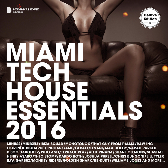 VARIOUS - Miami Tech House Essentials 2016 (Deluxe Version)