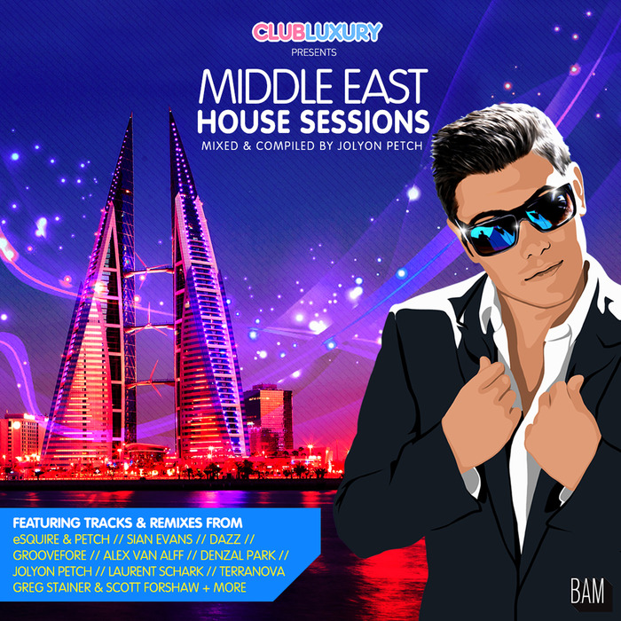 JOLYON PETCH/VARIOUS - Middle East House Sessions