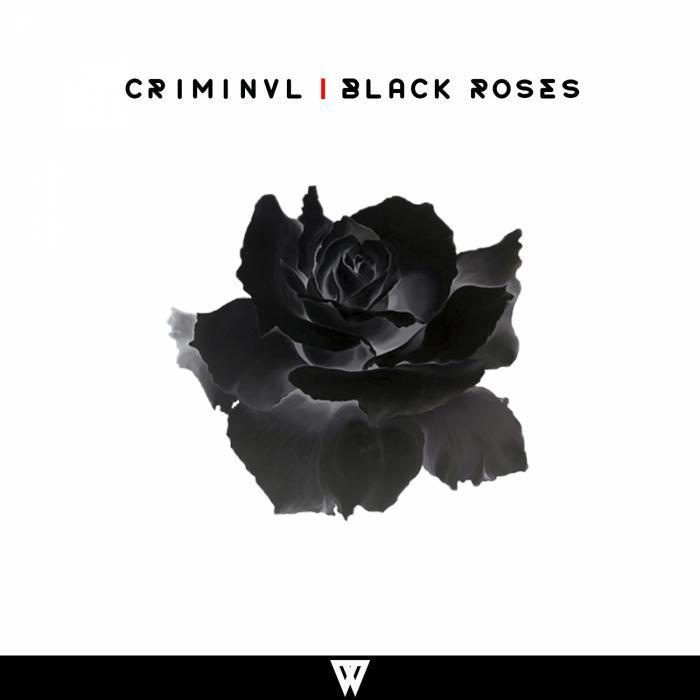 CRIMINVL - Black Roses