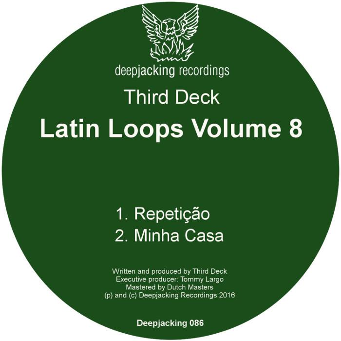THIRD DECK - Latin Loops Volume 8
