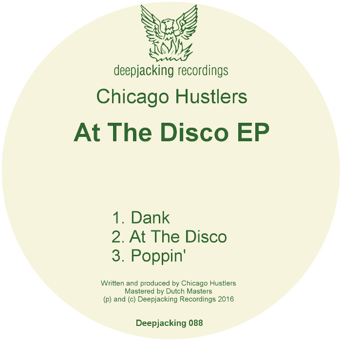 CHICAGO HUSTLERS - At The Disco EP