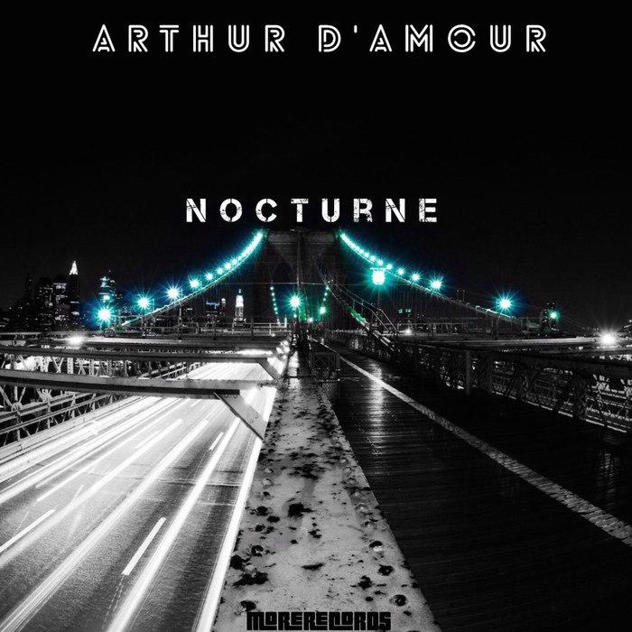 ARTHUR D'AMOUR - Nocturne