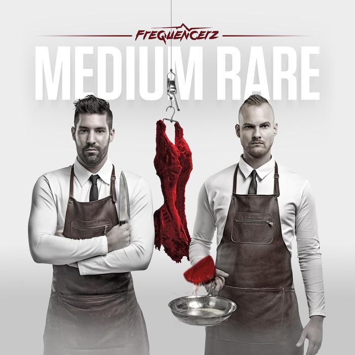 FREQUENCERZ - Medium Rare