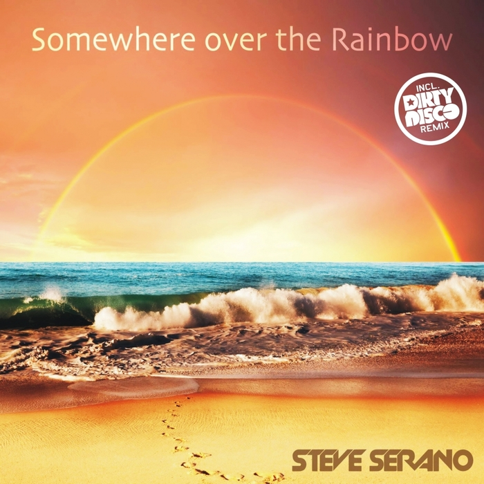 STEVE SERANO - Somewhere Over The Rainbow