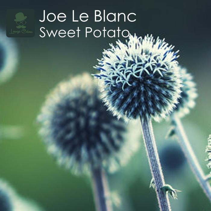 JOE LE BLANC - Sweet Potato